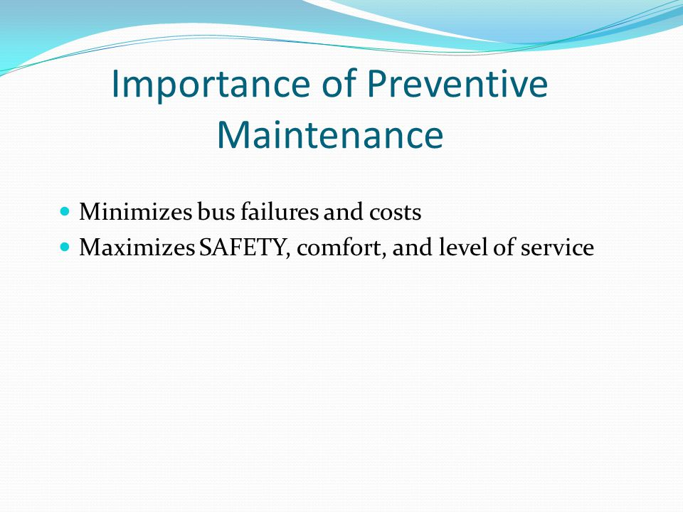 Importance of Preventive Maintenance