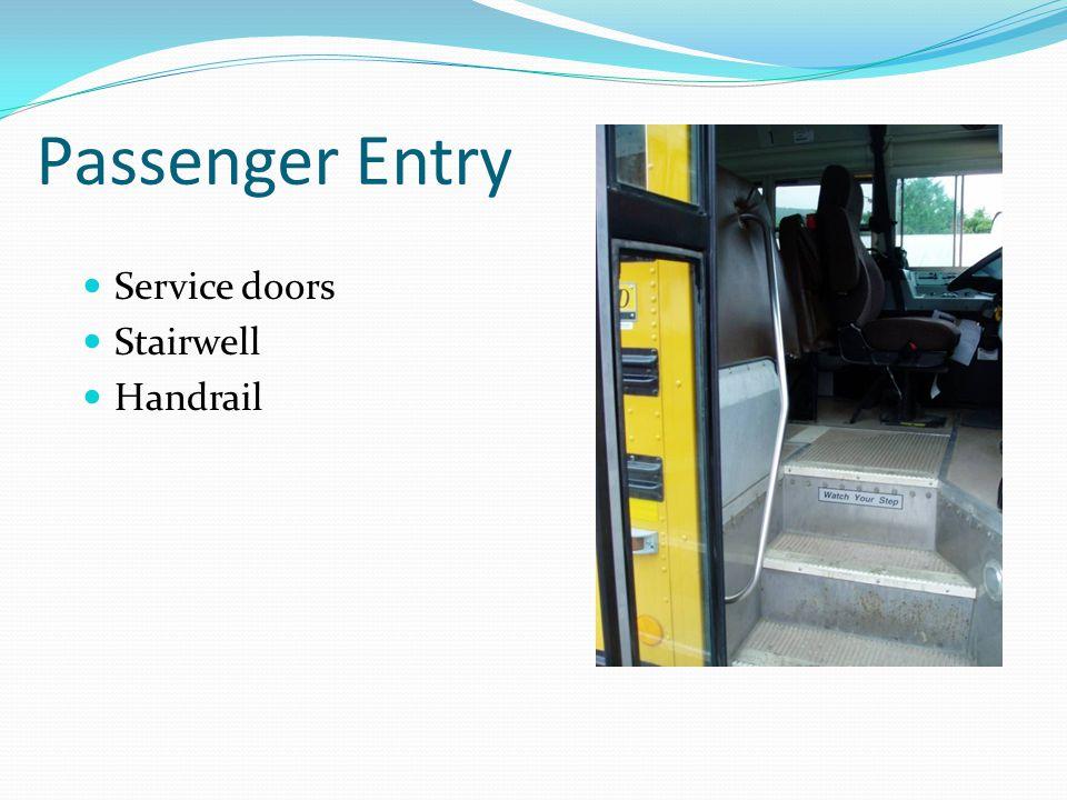 Passenger Entry Service doors Stairwell Handrail