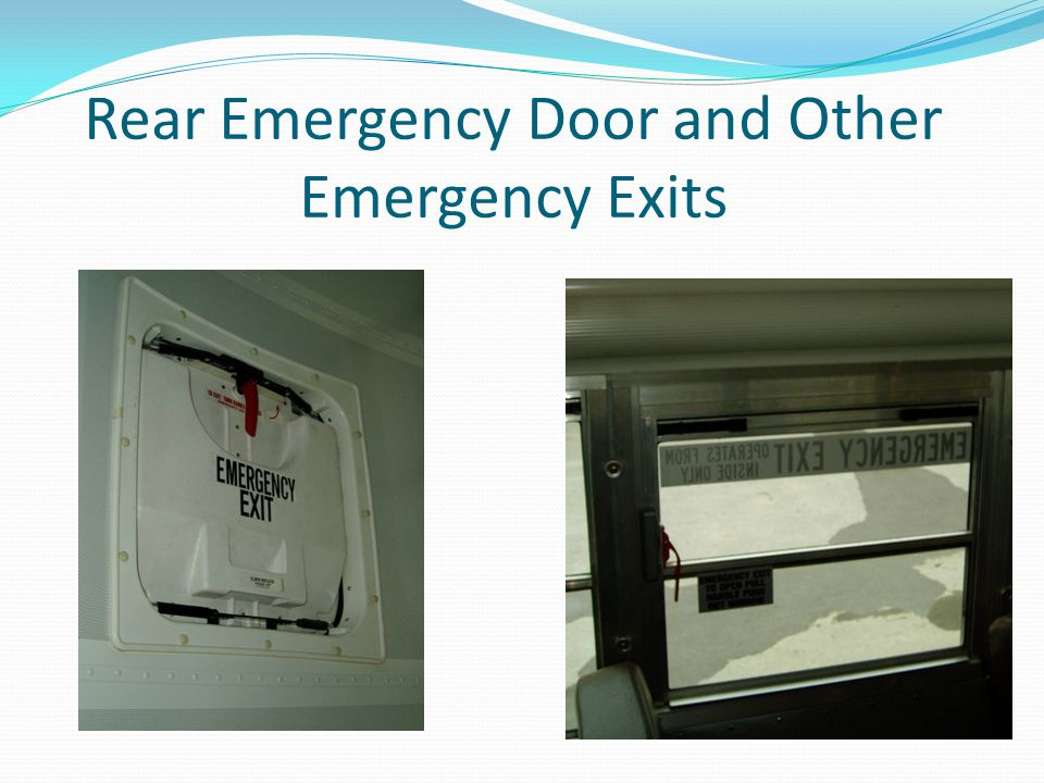 Rear Emergency Door and Other Emergency Exits