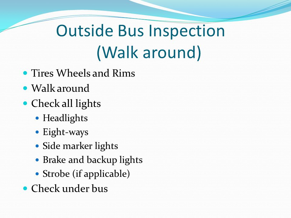 Outside Bus Inspection (Walk around)