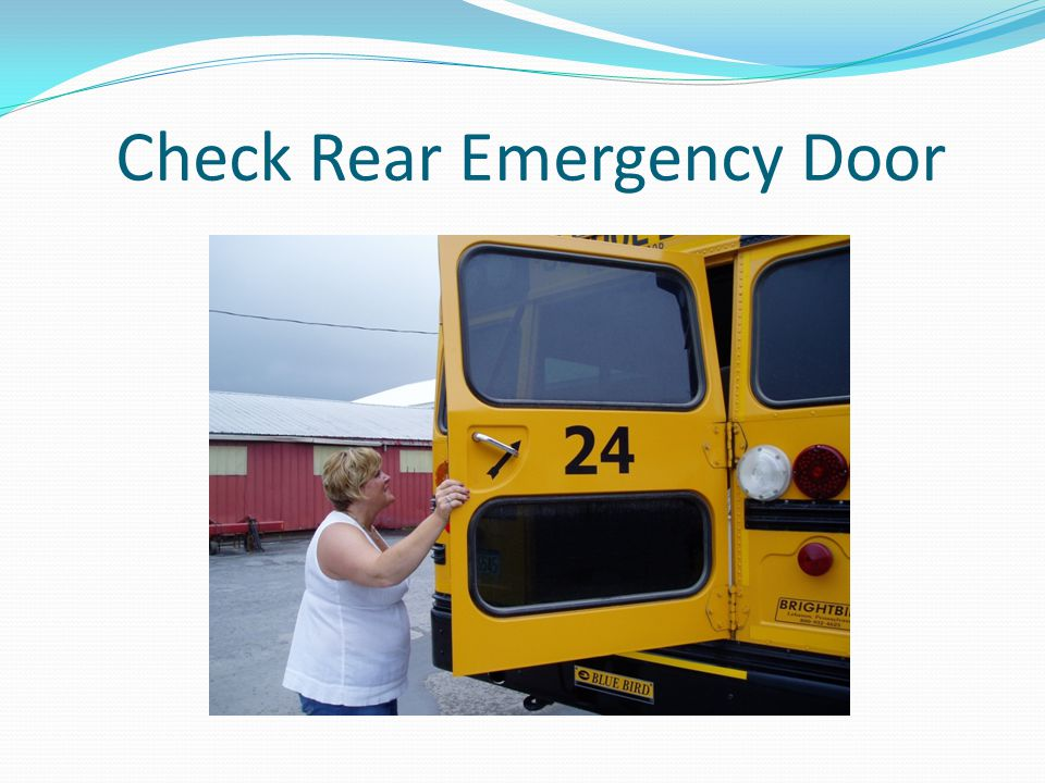 Check Rear Emergency Door