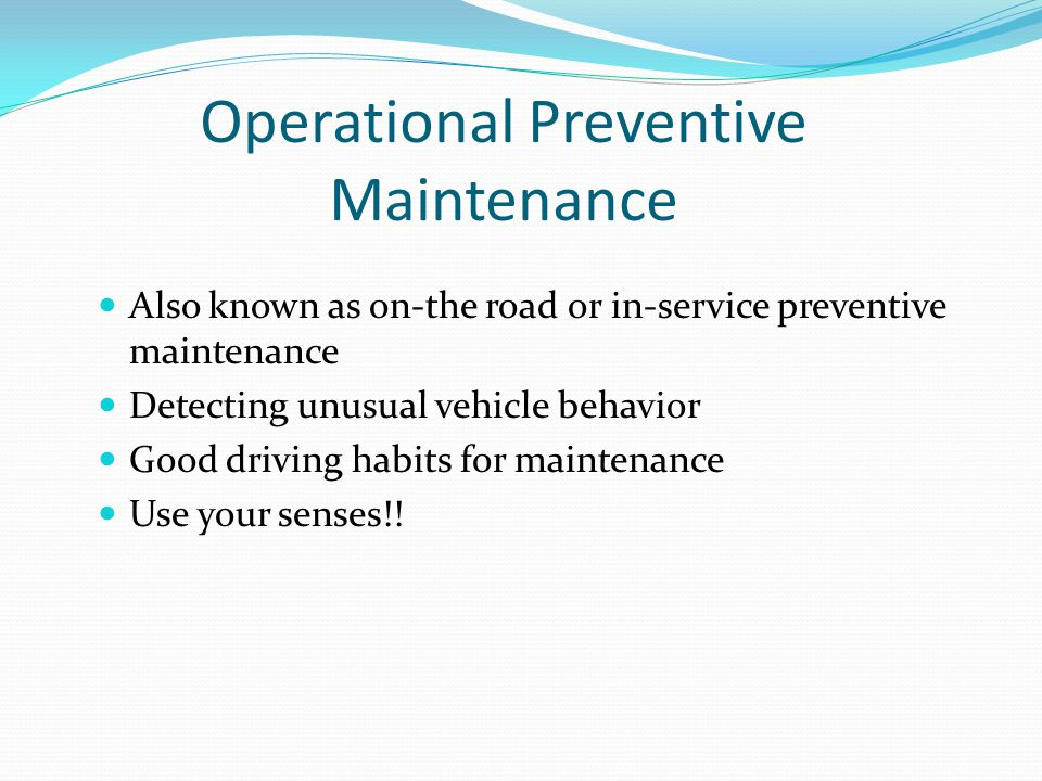 Operational Preventive Maintenance