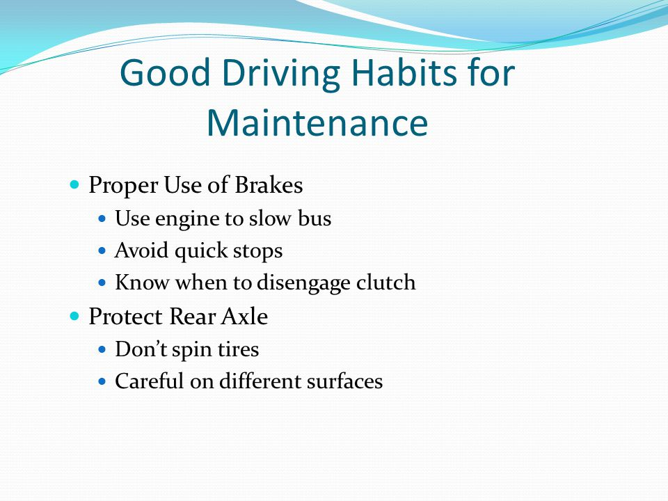 Good Driving Habits for Maintenance