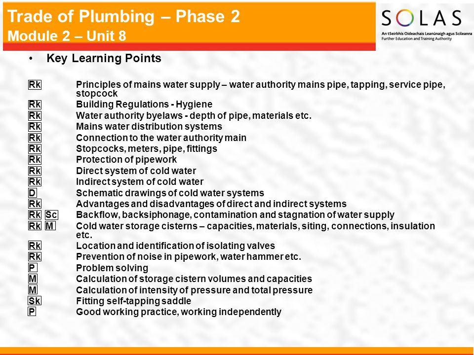 Key Learning Points Rk Principles of mains water supply – water authority mains pipe, tapping, service pipe, stopcock.