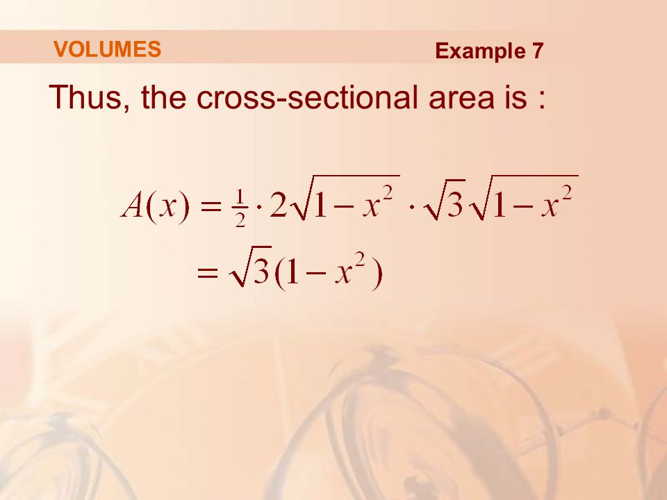 Thus, the cross-sectional area is :