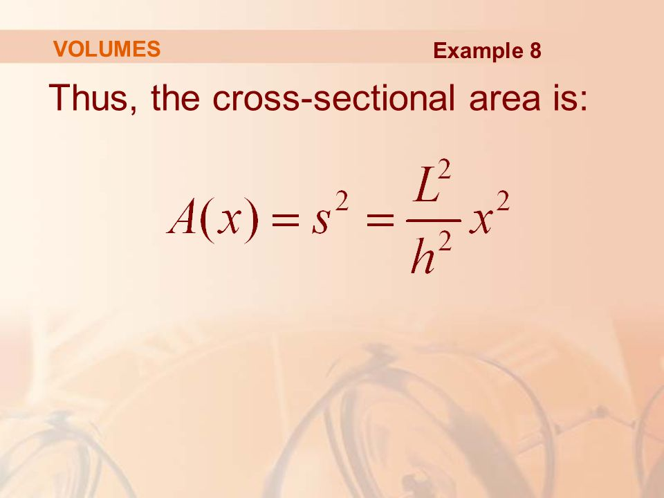 Thus, the cross-sectional area is: