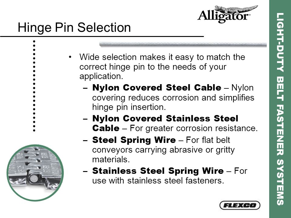 Hinge Pin Selection Wide selection makes it easy to match the correct hinge pin to the needs of your application.
