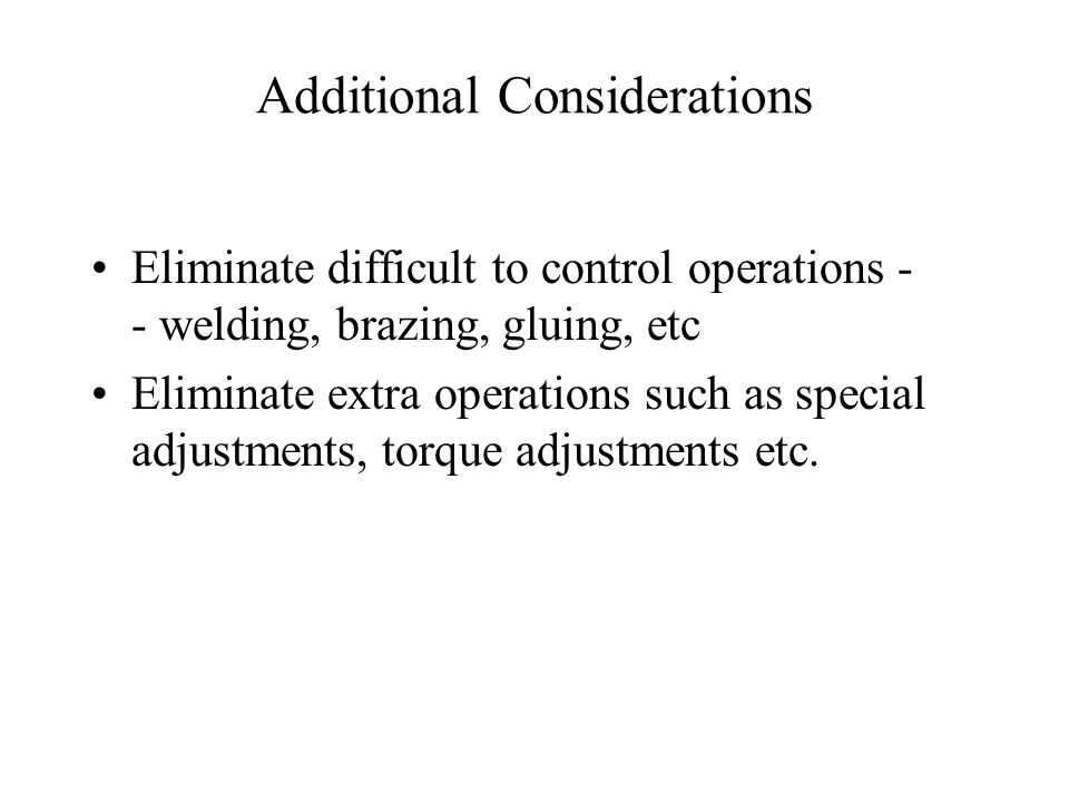 Additional Considerations