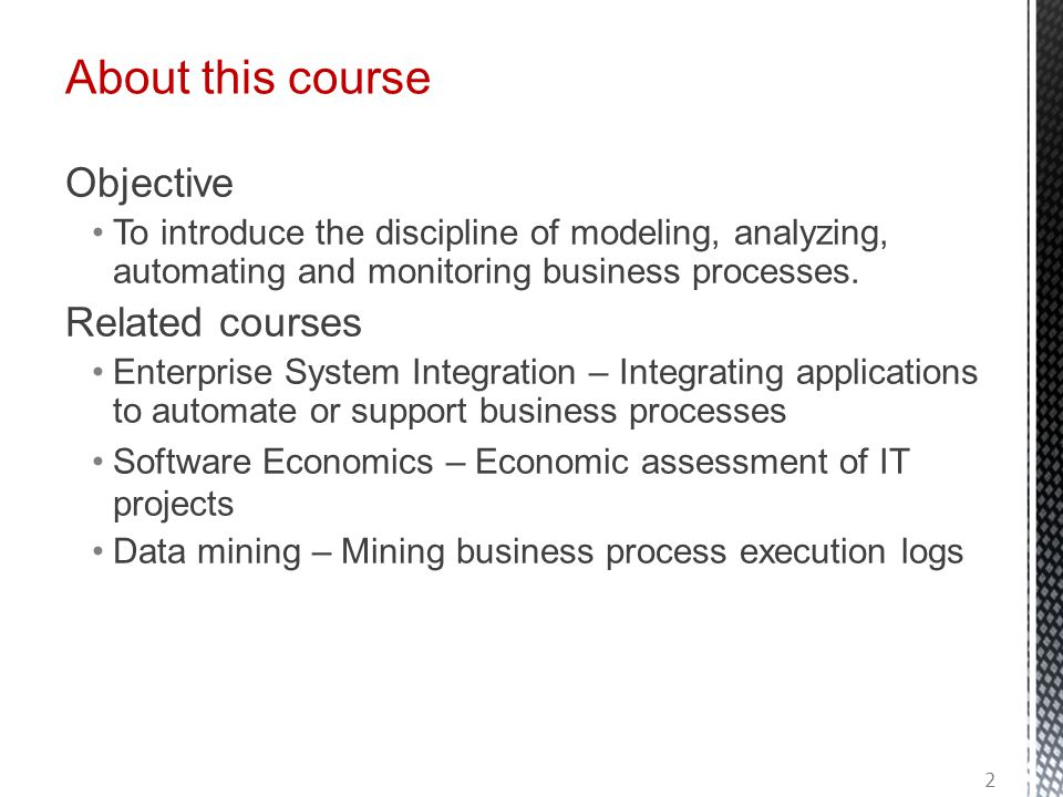 About this course Objective Related courses