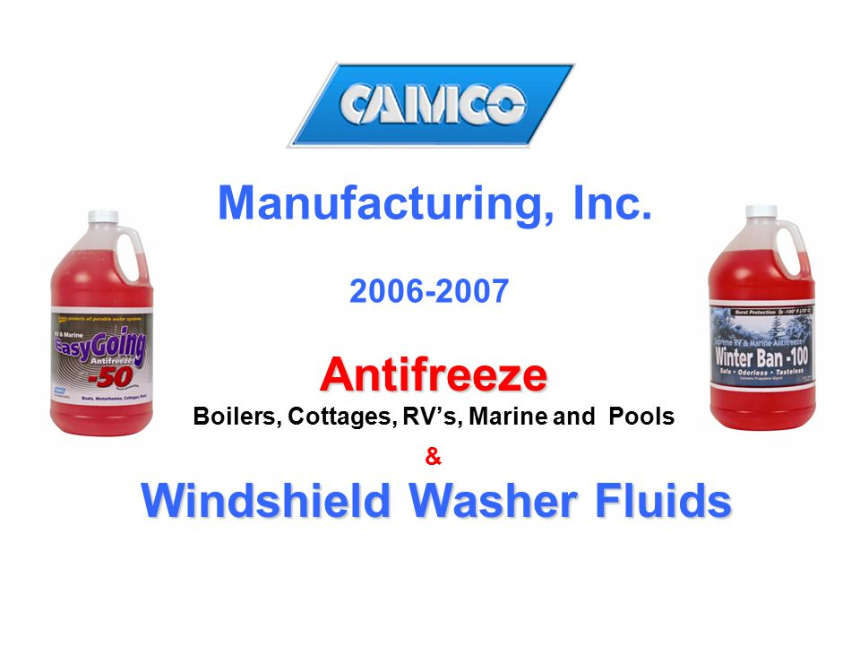 Boilers, Cottages, RV's, Marine and Pools Windshield Washer Fluids