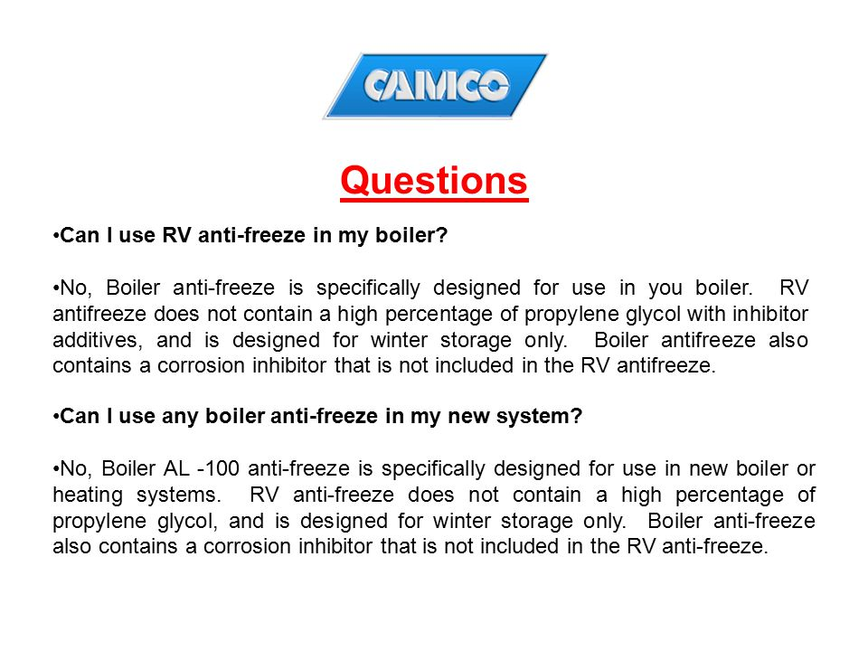 Questions Can I use RV anti-freeze in my boiler