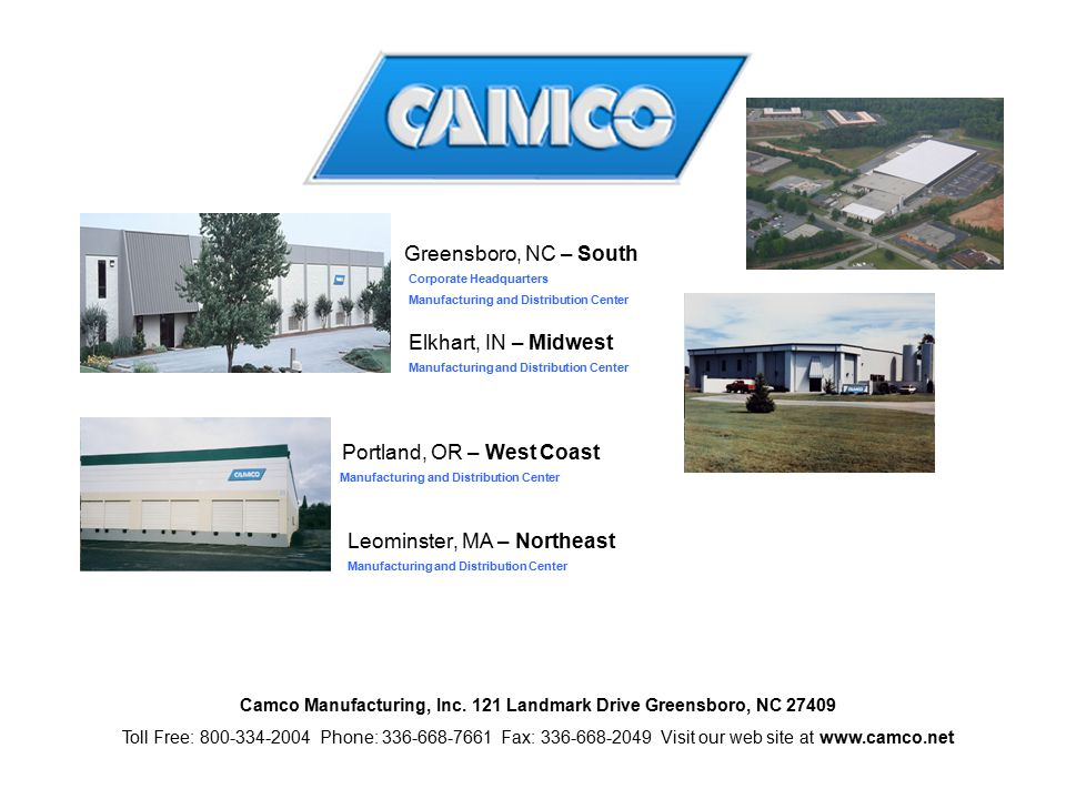 Camco Manufacturing, Inc. 121 Landmark Drive Greensboro, NC 27409