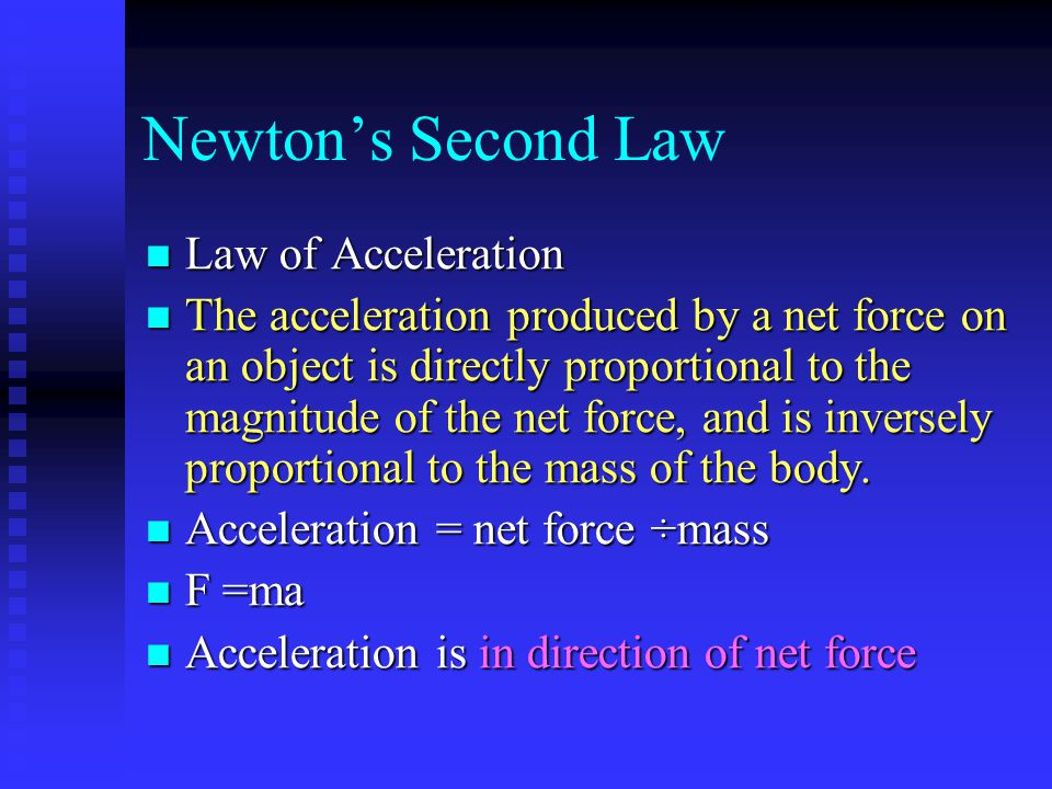 Newton's Second Law Law of Acceleration