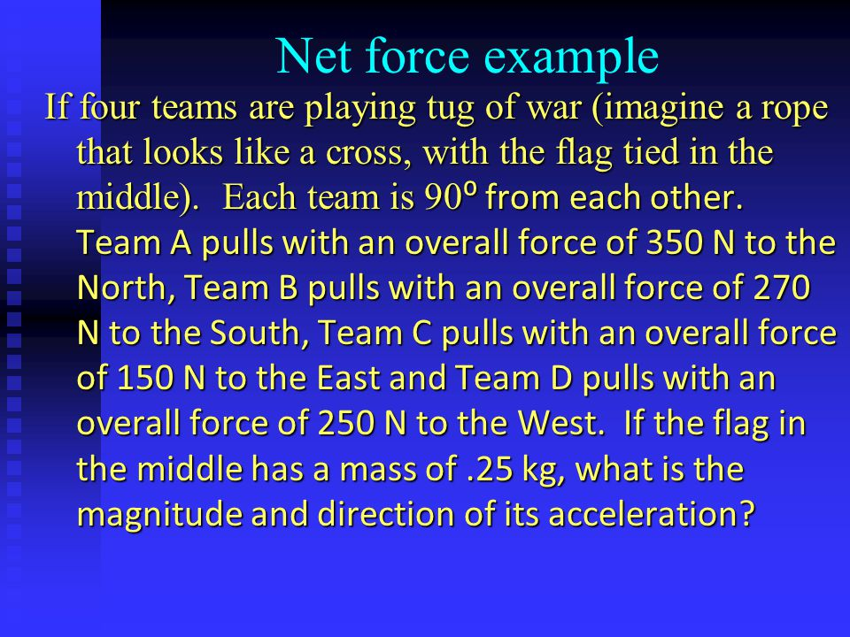 Net force example