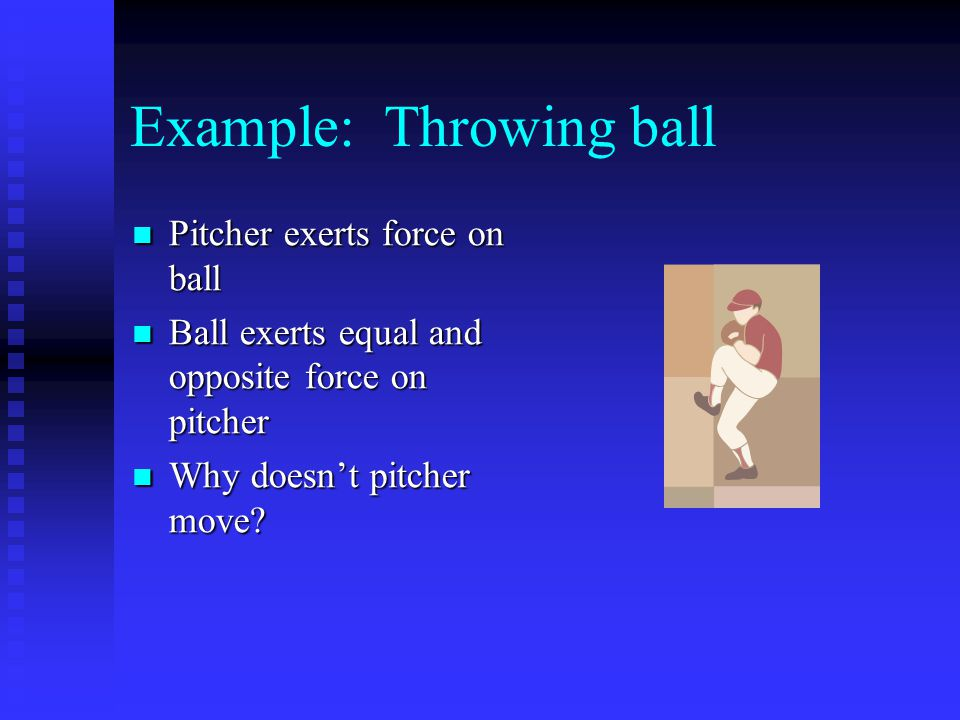Example: Throwing ball