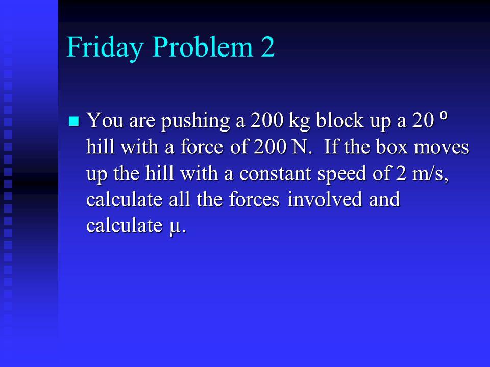 Friday Problem 2