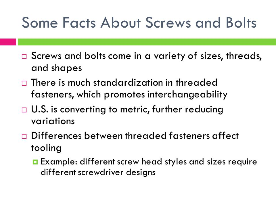 Some Facts About Screws and Bolts