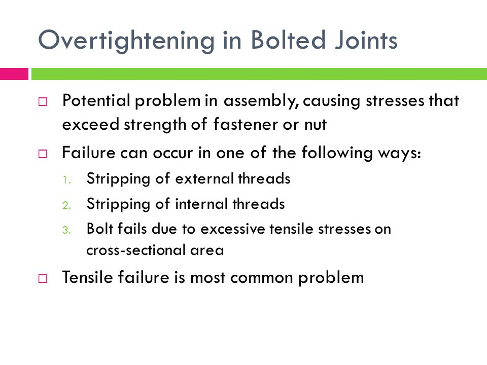 Overtightening in Bolted Joints