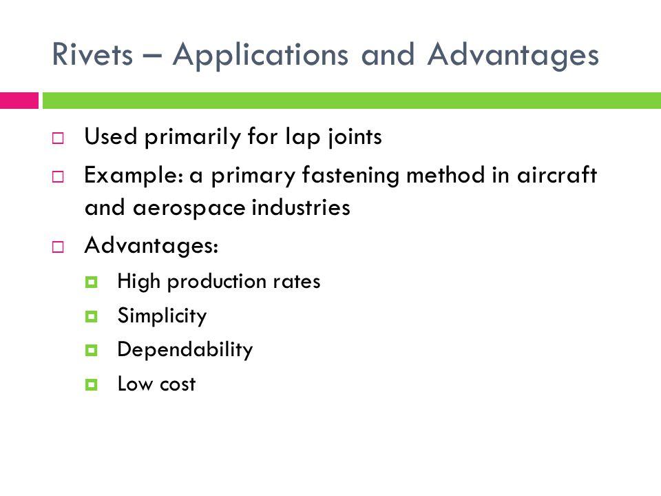 Rivets – Applications and Advantages