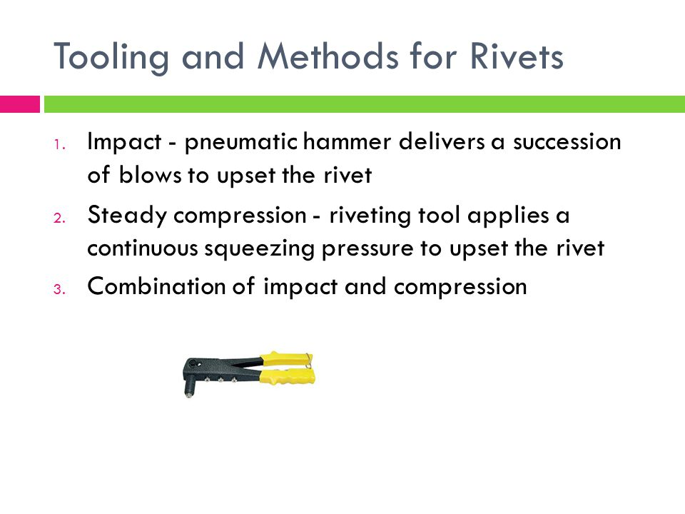 Tooling and Methods for Rivets