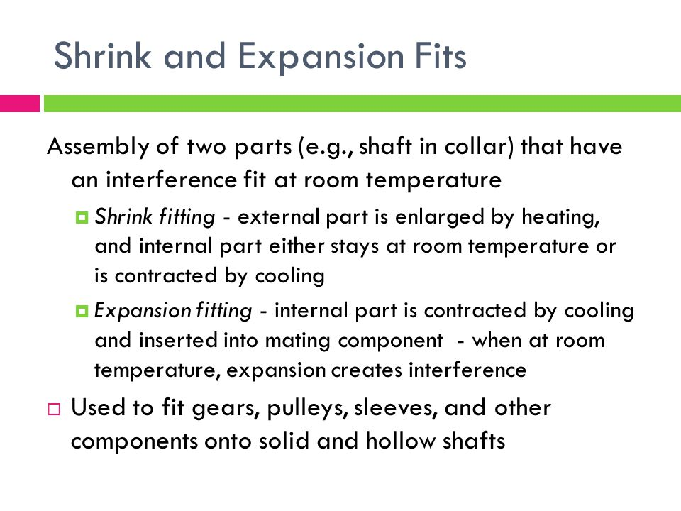Shrink and Expansion Fits