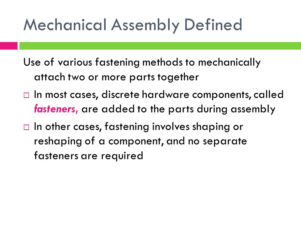 Mechanical Assembly Defined
