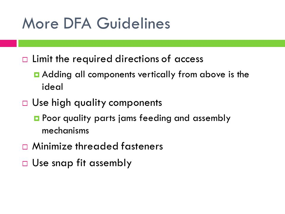 More DFA Guidelines Limit the required directions of access
