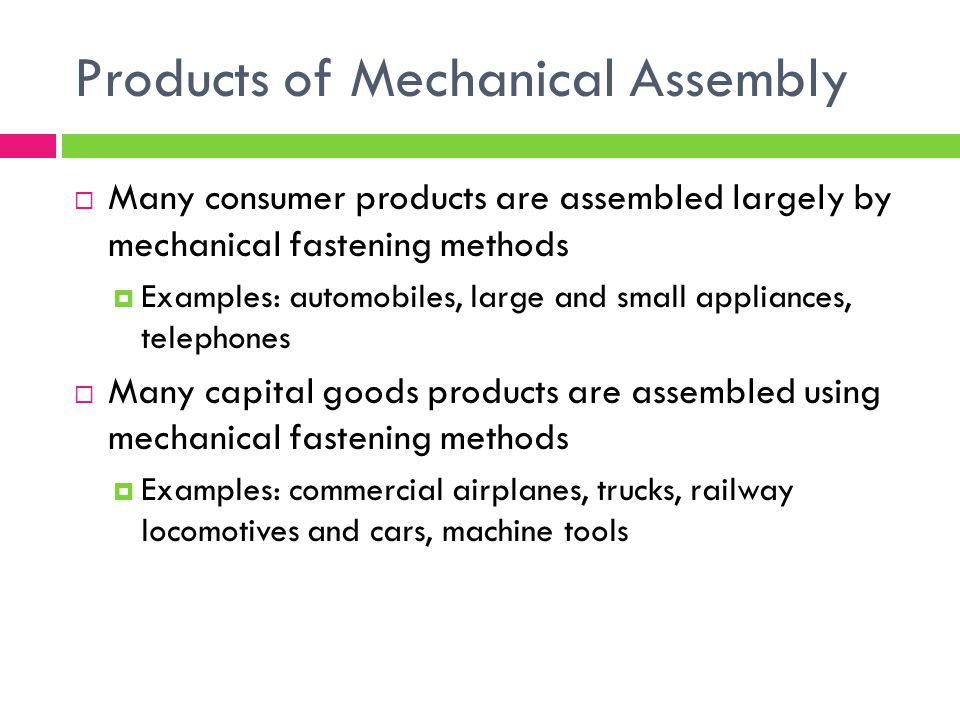 Products of Mechanical Assembly