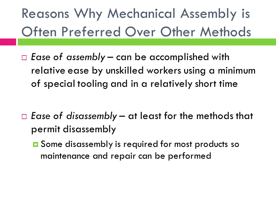 Reasons Why Mechanical Assembly is Often Preferred Over Other Methods