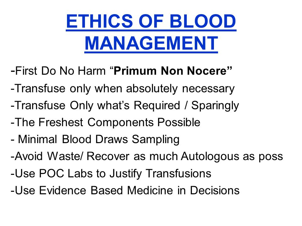 ETHICS OF BLOOD MANAGEMENT