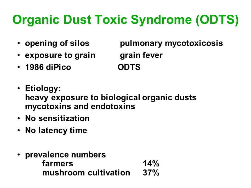 Organic Dust Toxic Syndrome (ODTS)