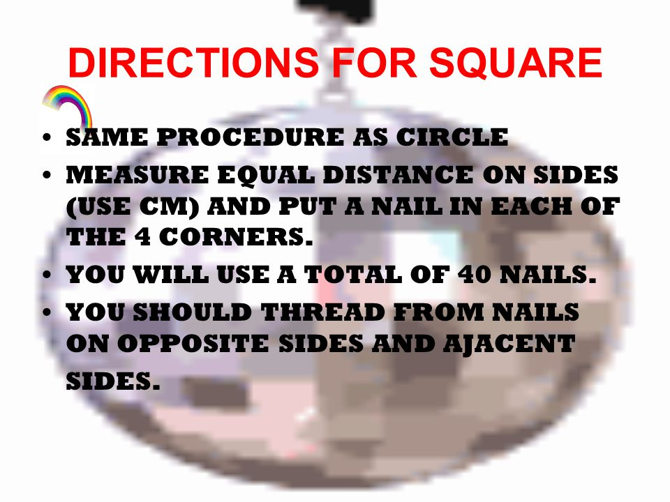 DIRECTIONS FOR SQUARE SAME PROCEDURE AS CIRCLE