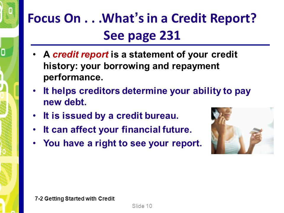 Focus On . . .What's in a Credit Report See page 231