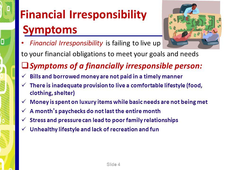 Financial Irresponsibility Symptoms