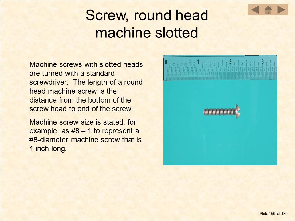 Screw, round head machine slotted