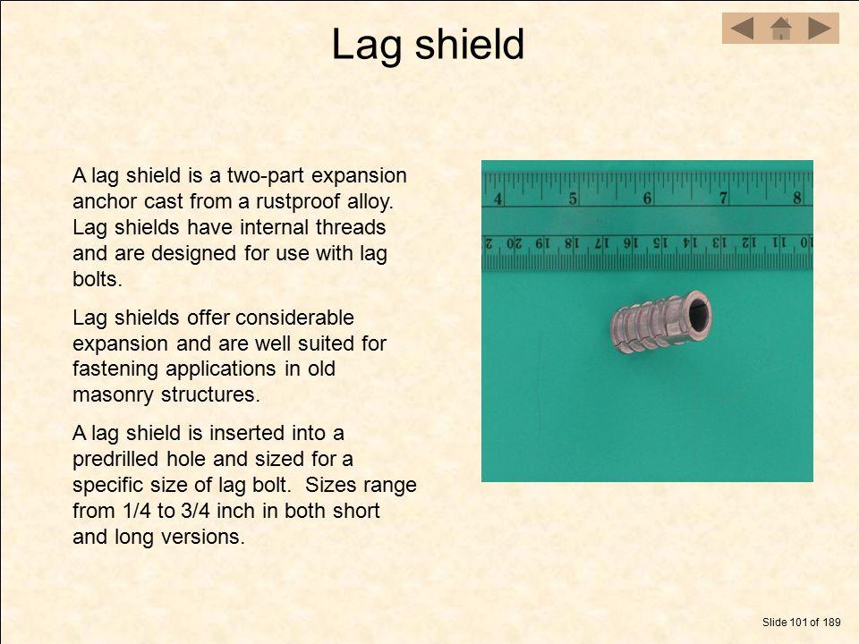 Lag shield