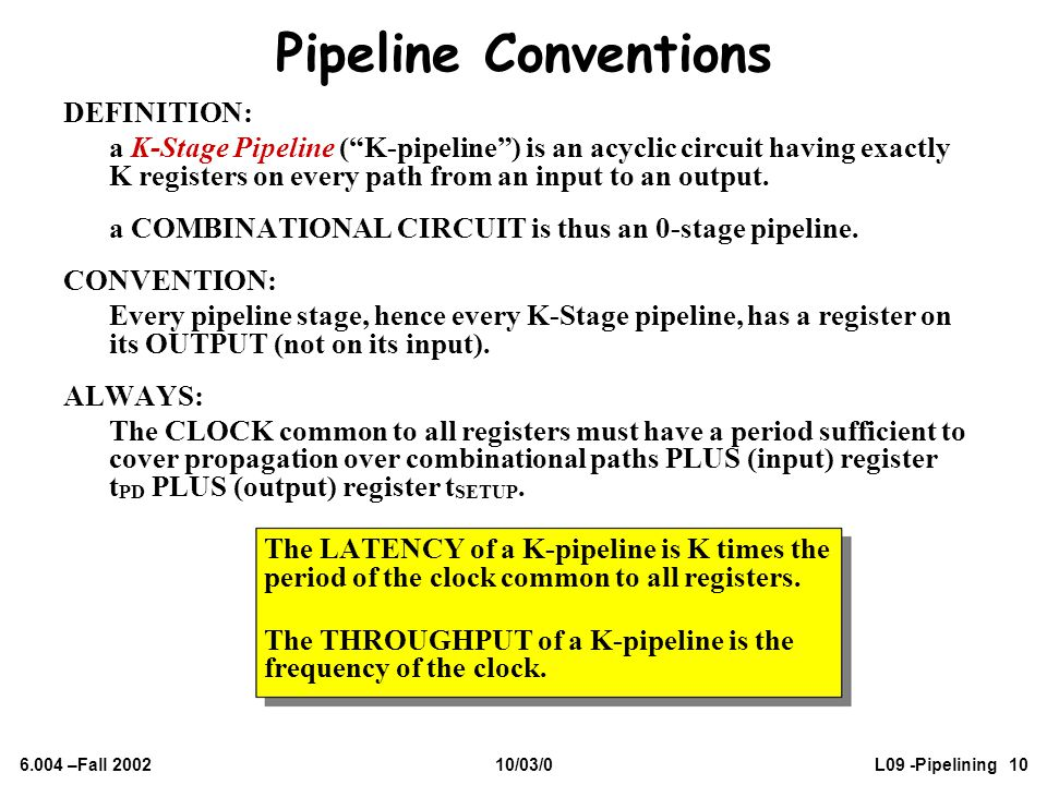 Pipeline Conventions DEFINITION: