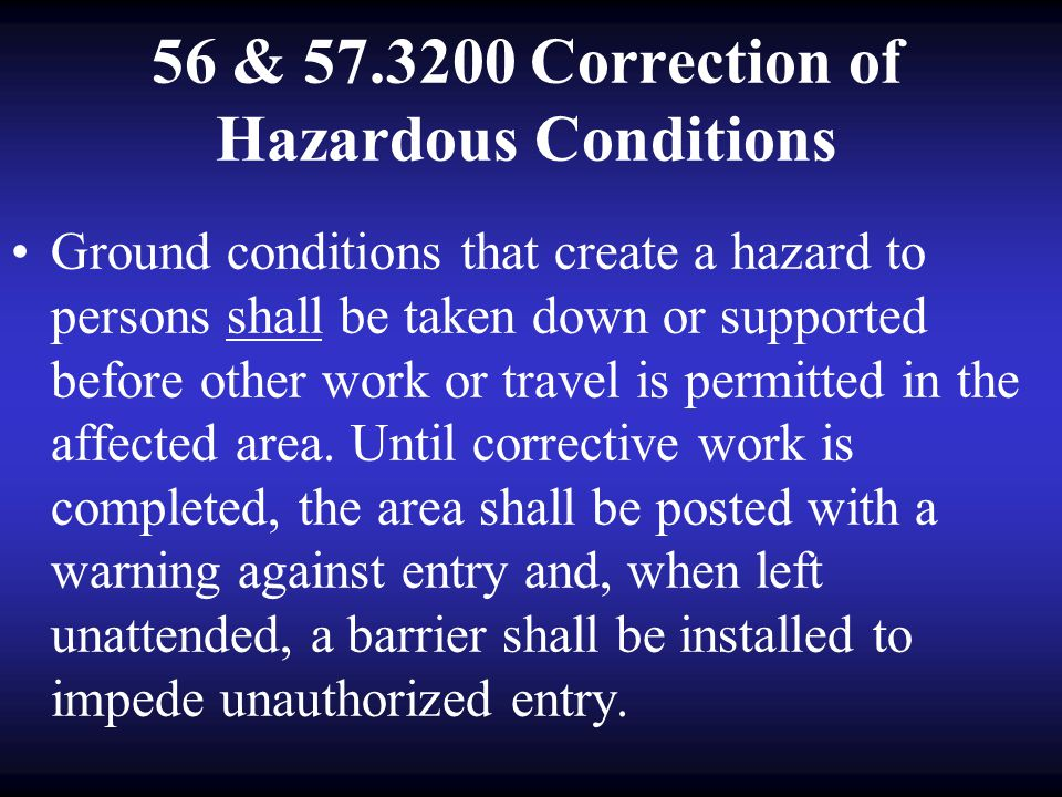 56 & 57.3200 Correction of Hazardous Conditions
