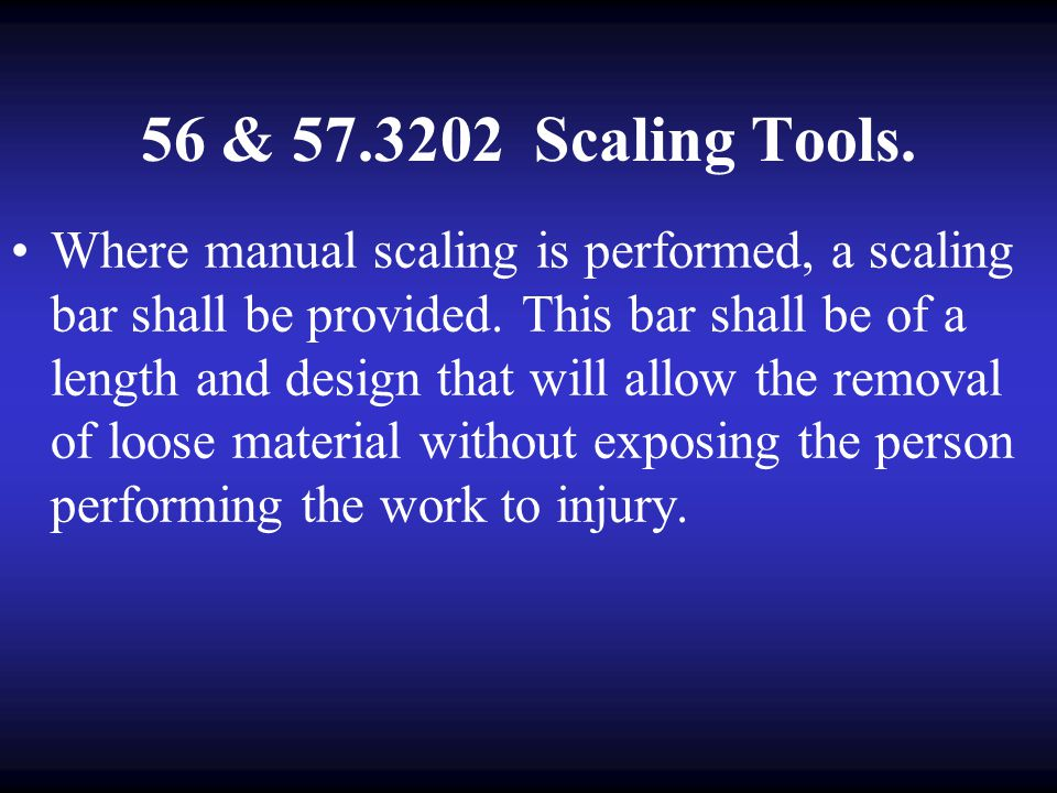 56 & 57.3202 Scaling Tools.