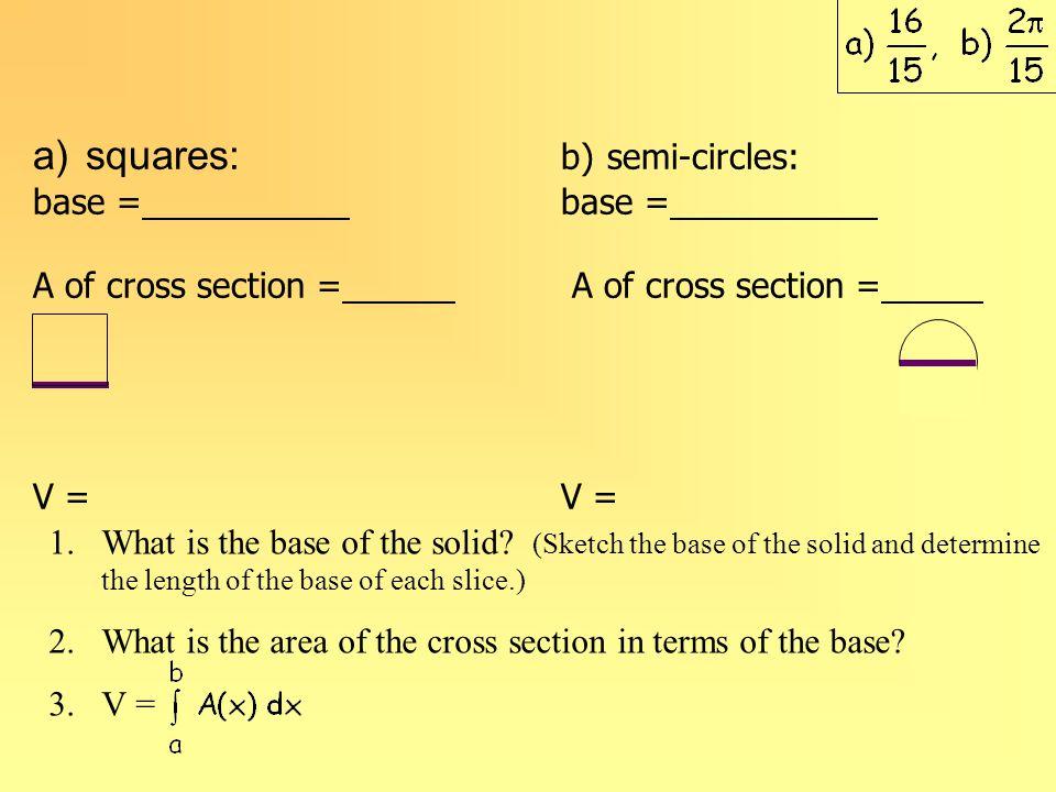 squares: b) semi-circles: