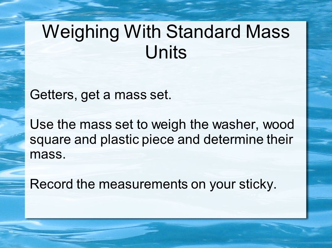 Weighing With Standard Mass Units