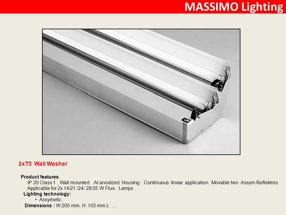 MASSIMO Lighting 2xT5 Wall Washer Product features: