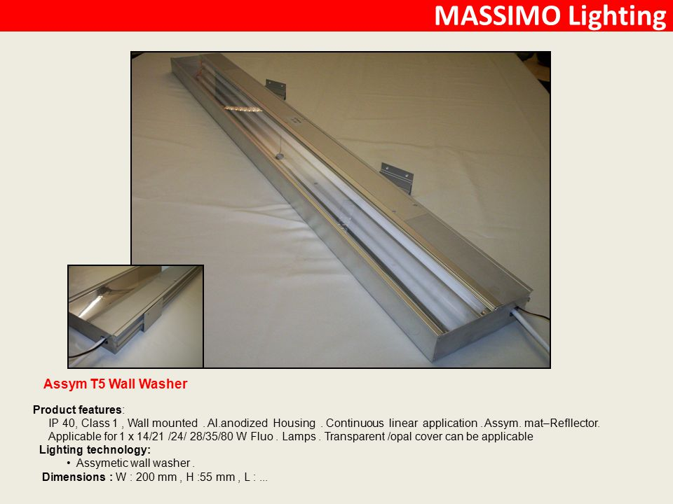 MASSIMO Lighting Assym T5 Wall Washer Product features: