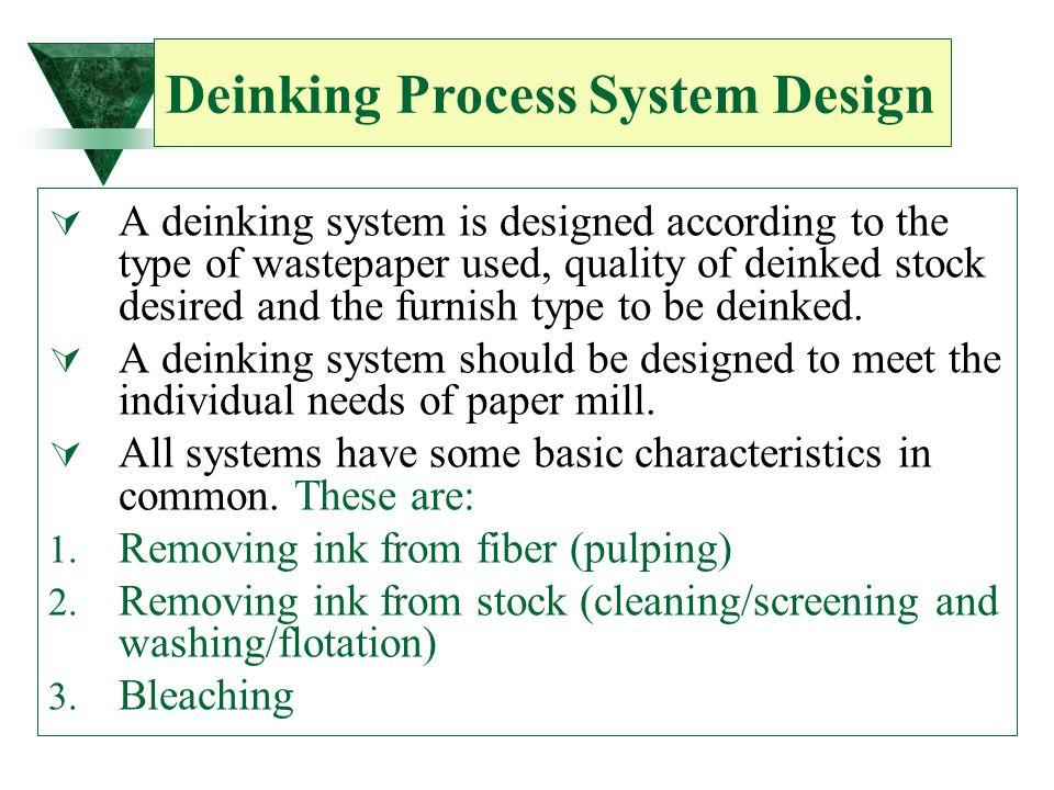 Deinking Process System Design