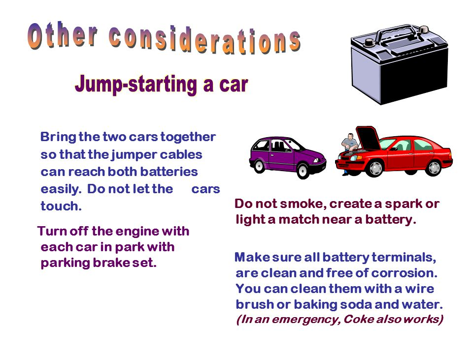 Other considerations Jump-starting a car