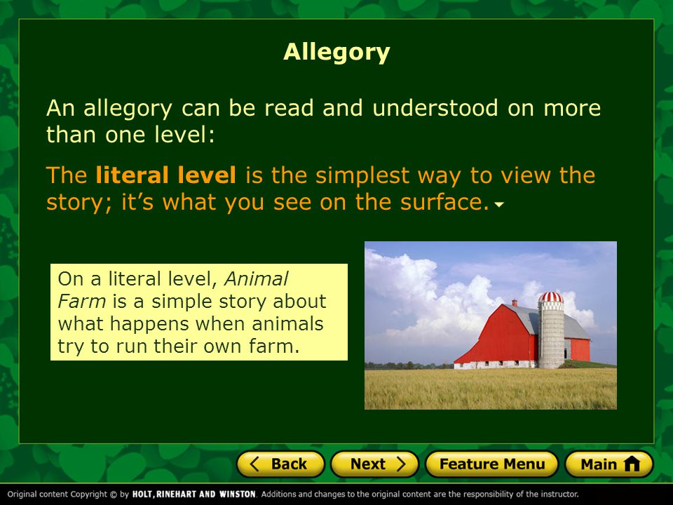 Allegory An allegory can be read and understood on more than one level: