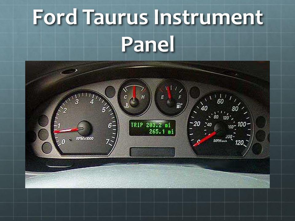 Ford Taurus Instrument Panel