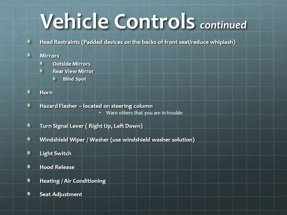 Vehicle Controls continued