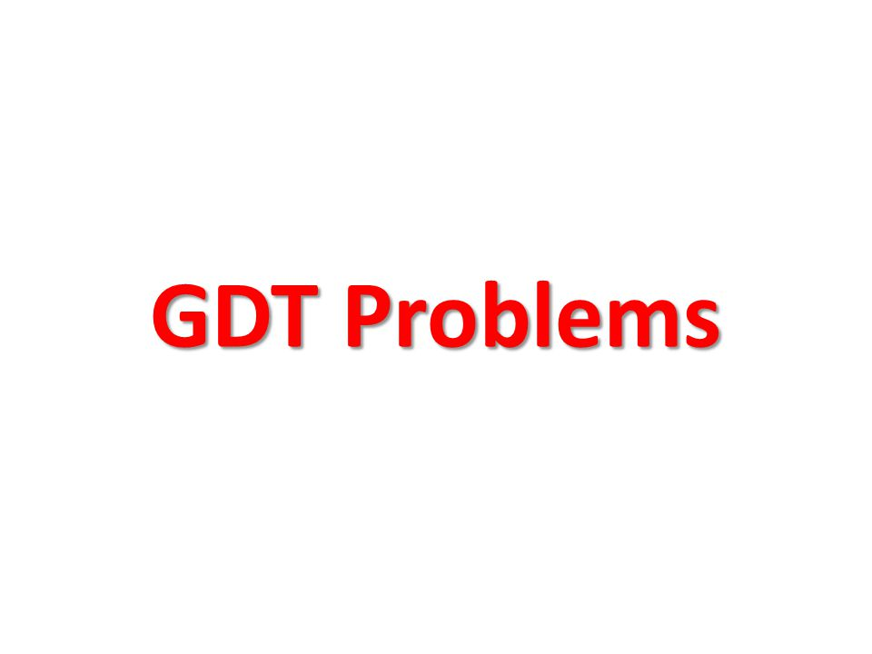 GDT Problems