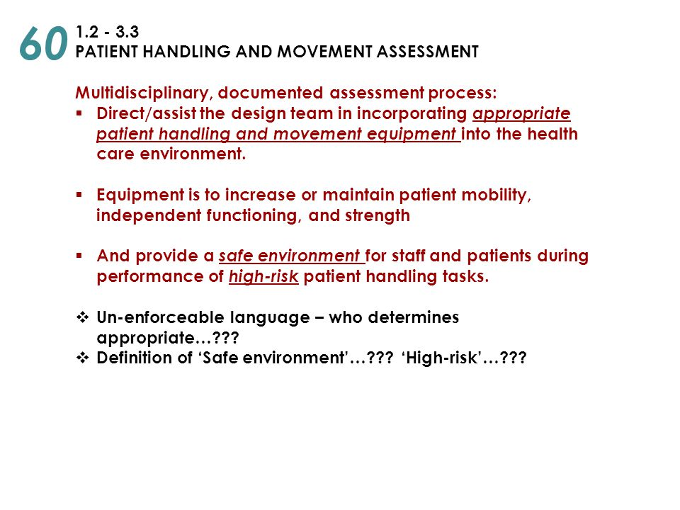 60 1.2 - 3.3 PATIENT HANDLING AND MOVEMENT ASSESSMENT